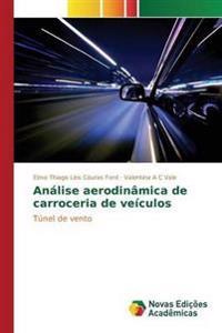 Analise Aerodinamica de Carroceria de Veiculos