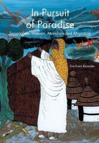 In Pursuit of Paradise: Senegalese Women, Muridism and Migration