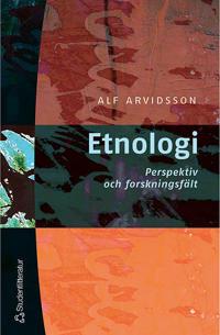 Etnologi - Perspektiv och forskningsfält