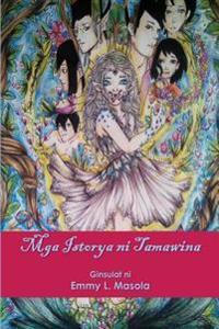 Mga Istorya Ni Tamawina