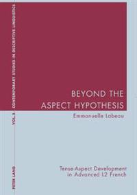 Beyond The Aspect Hypothesis