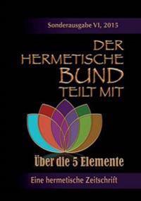 Der hermetische Bund teilt mit:  Sonderausgabe Nr. VI