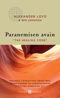 Paranemisen avain - quot;The Healing Codequot;