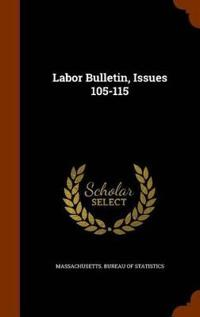 Labor Bulletin, Issues 105-115