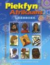 Piekfyn Afrikaans Leesboek Graad 8 Eerste Addisionele Taal