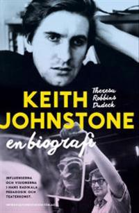 Keith Johnstone : en biografi