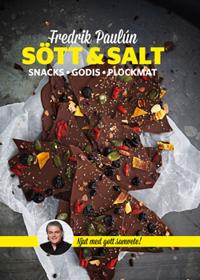 Sött & Salt : snacks godis plockmat