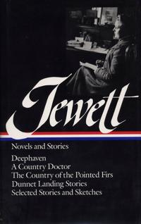 Jewett Novels and Stories
