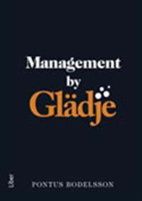 Management by Glädje