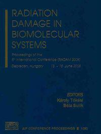 Radiation Damage in Biomolecular Systems