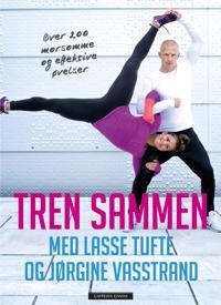 Tren sammen; Med Lasse Tufte og Jørgine Vasstrand