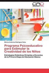 Programa Psicoeducativo Para Estimular La Creatividad de Los Ninos