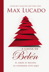 A causa de Belén / Because of Bethlehem