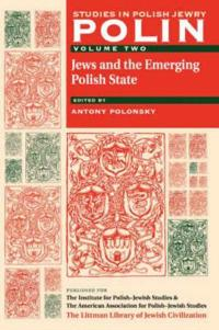 Jews and the Emerging Polish State