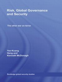 Risk, Global Governance and Security