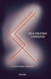 Self-Creating Language