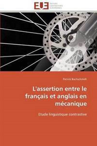 L'Assertion Entre Le Fran�ais Et Anglais En M�canique