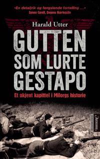 Gutten som lurte Gestapo - Harald Utter | Ridgeroadrun.org
