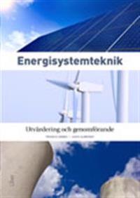 Energisystemteknik : utvärdering och genomförande