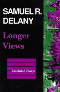 Longer Views: Extended Essays