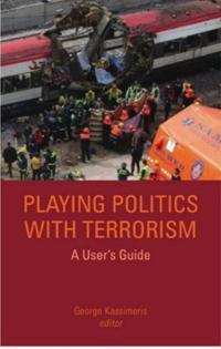 Playing Politics With Terrorism