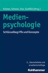Medienpsychologie: Schlusselbegriffe Und Konzepte