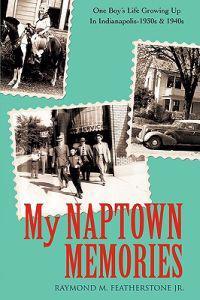 My Naptown Memories