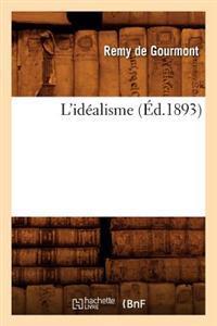 L'Id�alisme (�d.1893)