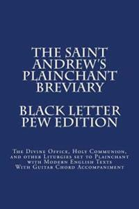 The Saint Andrew's Plainchant Breviary