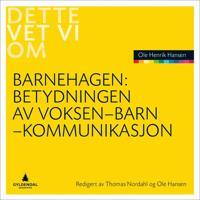 Betydningen av voksen-barn-kommunikasjon - Ole Hansen   Inprintwriters.org