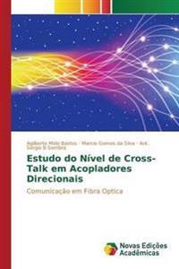 Estudo Do Nivel de Cross-Talk Em Acopladores Direcionais