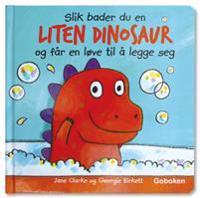 Slik bader du en liten dinosaur og får en løve til å legge seg
