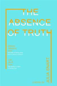 The Absence of Truth