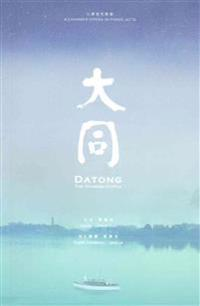 Datong: The Chinese Utopia