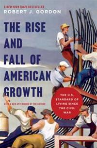 Rise and Fall of American Growth