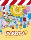 Lyckotal 1B (inkl. Träna)