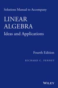 Solutions Manual to Accompany Linear Algebra