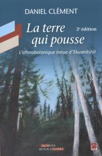 La Terre qui pousse  2e edition