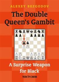 Double Queen's Gambit