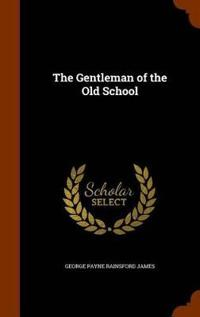The Gentleman of the Old School