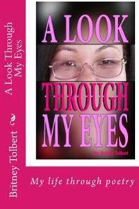 A Look Through My Eyes