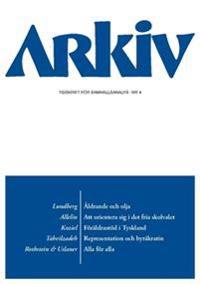 Arkiv. Tidskrift för samhällsanalys nr 4