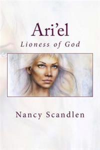 Ari'el: Lioness of God