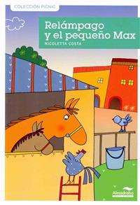 Relampago y el pequeno max / Lightening and Little Max