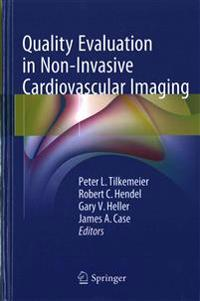 Quality Evaluation in Non-invasive Cardiac Imaging
