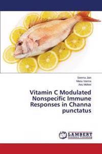 Vitamin C Modulated Nonspecific Immune Responses in Channa Punctatus