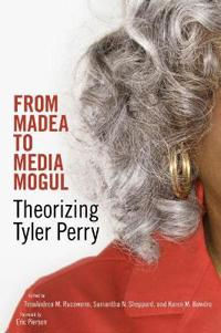 From Madea to Media Mogul