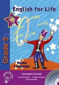 English for Life Teacher's Guide Grade 5 Home Language