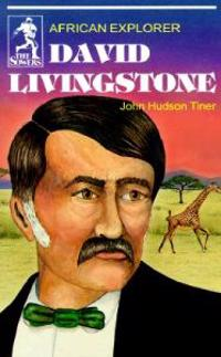 David Livingstone (Sowers Series)