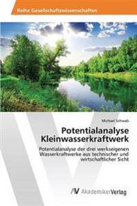Potentialanalyse Kleinwasserkraftwerk